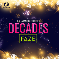 Decades and Faze .Boxing day Ball