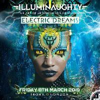 IllumiNaughty pres: Electric Dreams ft Neelix, Blastoyz and many