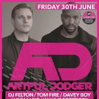 Artful Dodger * Live * - Friday 30th June at Gorgeous Nightclub