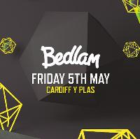Bedlam in Cardiff