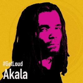Get Loud 2019: Akala Tickets | Hare And Hounds Birmingham  | Wed 25th September 2019 Lineup