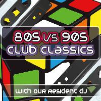 80s v 90s Club Classics with DJ Gray