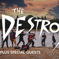 The Destroyers + Special guests