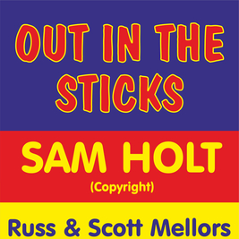 Out In The Sticks with Sam Holt (Copyright)