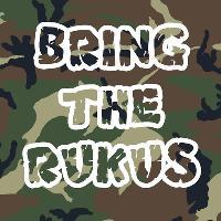 BRING the RUKUS
