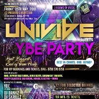 Univibe meets YBE Party. Gillingham. End of term party £5
