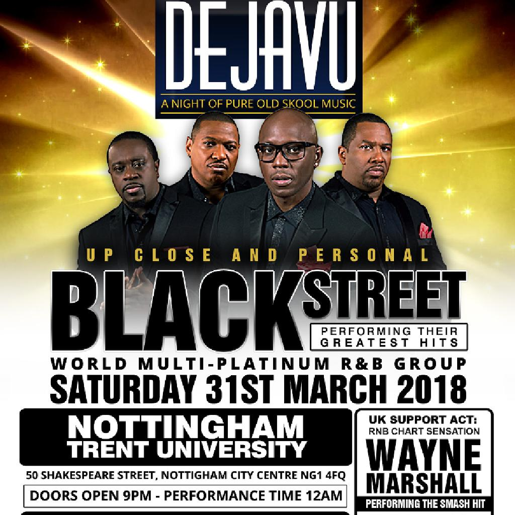 Dejavu ft Special Guests Blackstreet