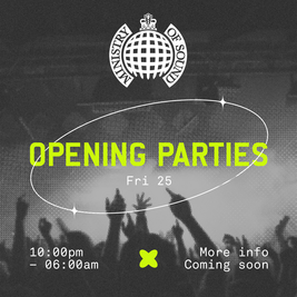 Ministry of Sound: Opening Weekend