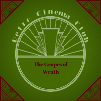 Retro Cinema Club: The Grapes of Wrath