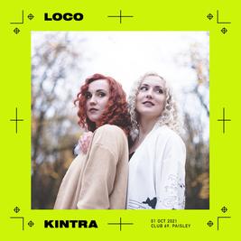 Loco with Kintra (Live)