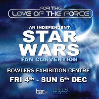 For the Love of the Force - An Independent Fan Convention