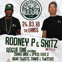 Bristol Kulture Presents: Rodney P & Skits + Support