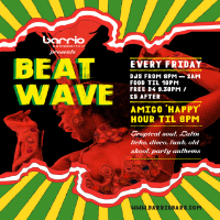Beat Wave - Fridays at Barrio