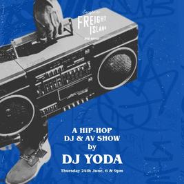 DJ YODA - A HIP HOP DJ & AV SHOW