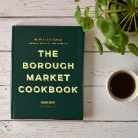 Ed Smith Cooks from The Borough Market Cookbook: Fruit & Veg