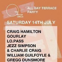 The Outer Circle : All Day Terrace Party & Afterparty