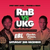 EBL vs Peaches & Cream // Old school RnB vs UK Garage Xmas party