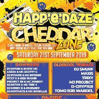 Happedaze - Cheddar Zone 21st September