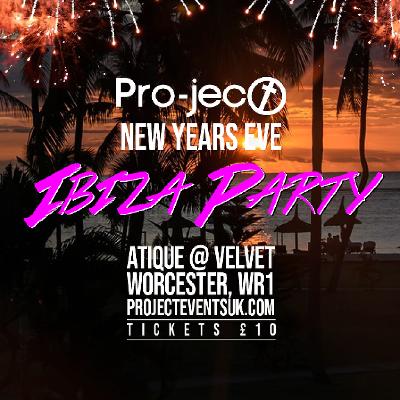 Pro-ject NYE Ibiza Rave