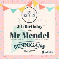 Queen & Disco 5th Bday with Mr.Mendel (Day/Night Party)