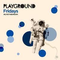 Playground Fridays