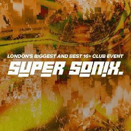 Super Sonix 16+ Half Term Special w/ Bou Tickets   O2 Academy Islington London    Thu 18th February 2021 Lineup
