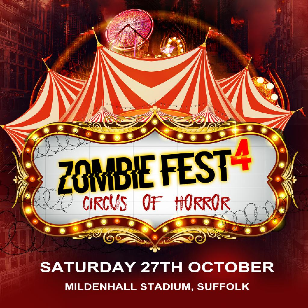 Zombie Fest 4 - Circus Of Horror!