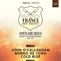 In Trance We Trust Open Air Ibiza