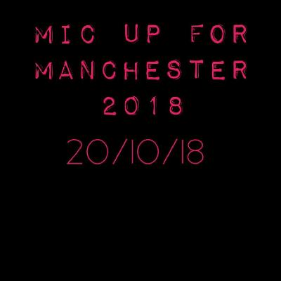 Mic up for Manchester 2018 Tickets | St Clements Church