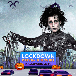 Edward Scissorhands - Lockdown Drive in Movie