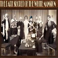 The Dark Secret At The White Mansion