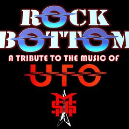 Rock Bottom (UFO/Michael Schenker Tribute) & The Fat Spaniels