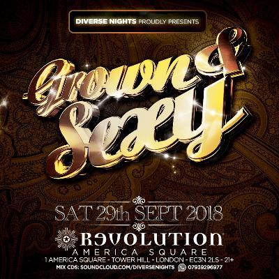 Grown & Sexy Tickets   Revolution America Square London