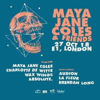 Maya Jane Coles and Friends