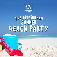 AFTA-DARK - Birmingham Beach Party - July 20th