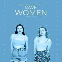 Pick Of The Fringe - Cave Women