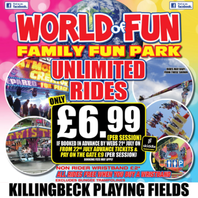 World Of Fun - Family Fun Park at Killingback Playing Fields, Leeds on 23rd July to 8th August.