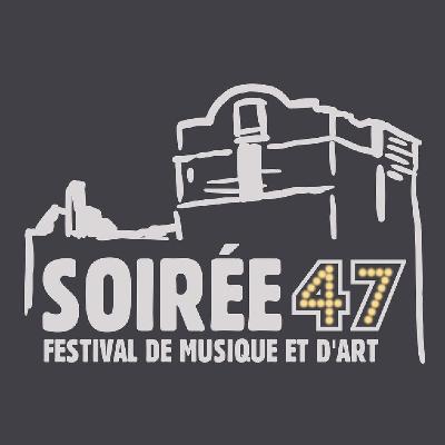 Soiree47 Festival