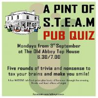 A Pint of S.T.E.A.M Pub Quiz (Science Themed!)
