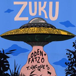 zuku - oden & fatzo (live) + t. jacques