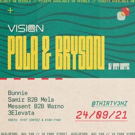 Vision UK Presents: Pola & Bryson