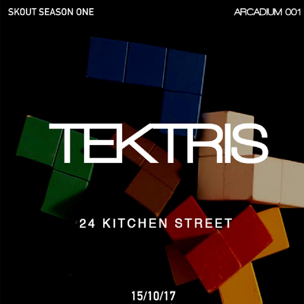 skout arcadium 001 tektris feat anotr tickets 24 kitchen street liverpool fri 15th december. Black Bedroom Furniture Sets. Home Design Ideas