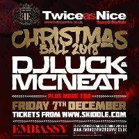 TwiceAsNice - Xmas Ball with Luck & Neat