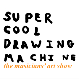 Super Cool Drawing Machine Tickets | Studio 9294 London  | Sat 23rd January 2021 Lineup