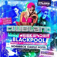 Clubland Live Weekender 2021