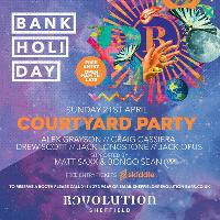 Courtyard Party :: Revolution :: Easter Bank Holiday Sunday