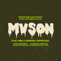 MVSON Presents Halloween at the works