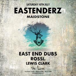 Eastenderz Maidstone: East End Dubs, Rossi, Lewis Clark