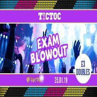 Tic Toc Fridays // Exam Blowout