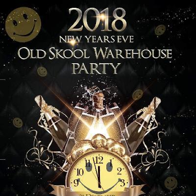 NYE 2018 Oldskool warehouse party